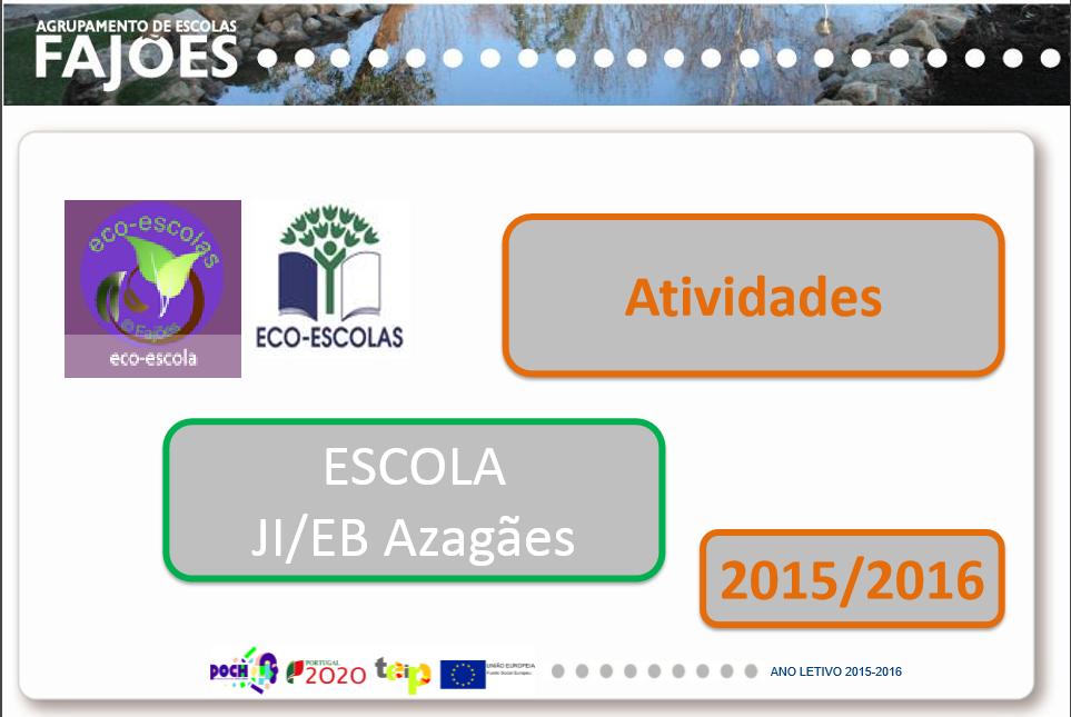 Atividades_2015-16_Eco-Escolas_EB/JI Azagães