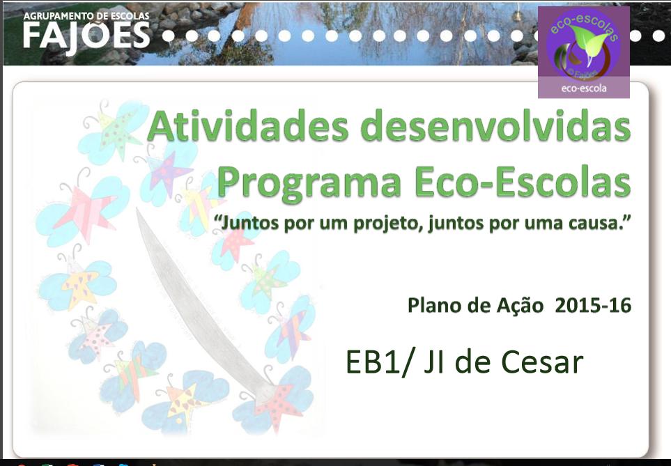 Atividades_2015-16_Eco-Escolas_EB/JI Cesar