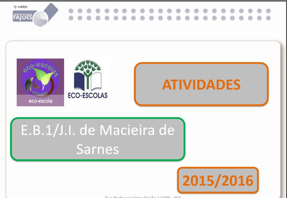 Atividades_2015-16_Eco-Escolas_EB/JI Macieira de Sarnes
