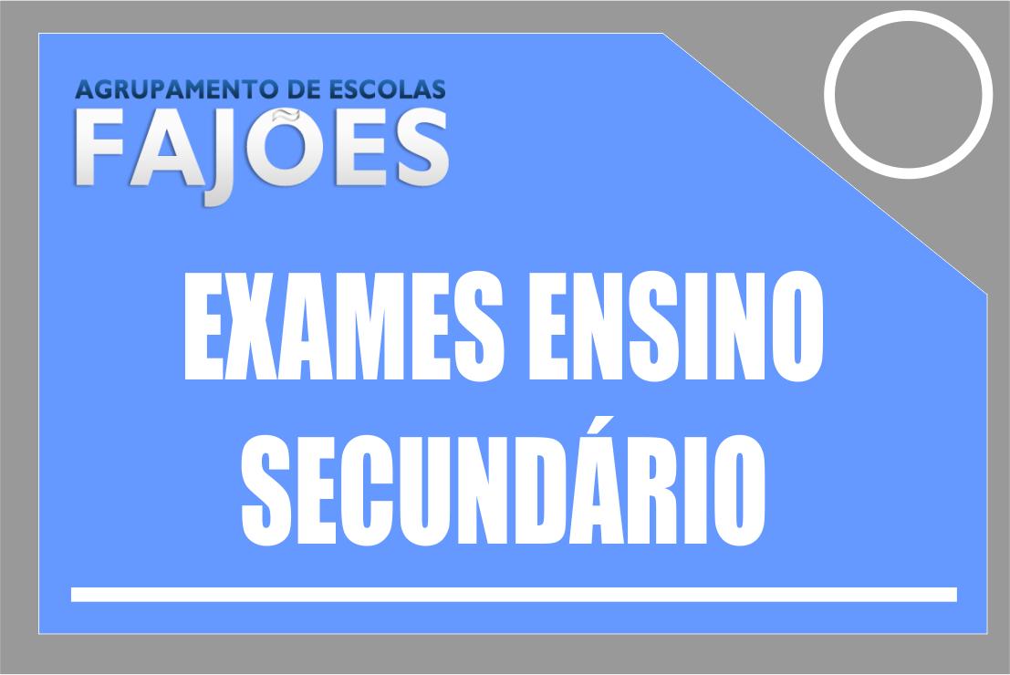 Exames Nacionais do Ensino Secundário e Critérios de Classificação 1.ª Fase - 2019