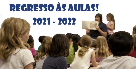 Regresso às aulas! Calendário Escolar 2021 - 2022